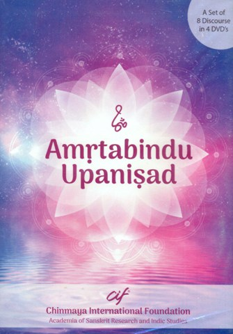 Amrtabindu Upanisad, 8 discourse in 4 DVD's by Swami Advayananda, delivered from May 7-12, 2016