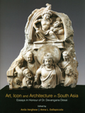 Art, icon and architecture in South Asia: essays in honour of Dr. Devangana Desai, 2 vols., ed. by Anila Verghese et al