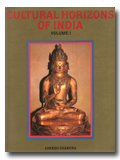 Cultural horizons of India: studies in tantra and Buddhism, art and archaeology, language and literature, Vol.1