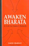 Awaken Bharata: a call for India's rebirth, with a foreword by Ram Swarup