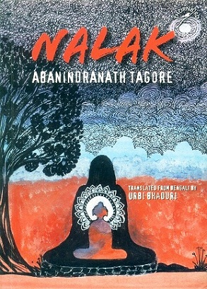 Nalak, tr. from Bengali by Urbi Bhaduri