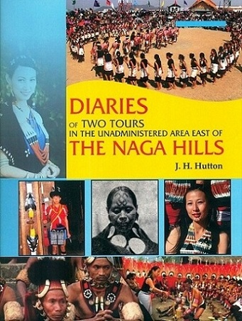 Diaries of two tours in the unadministrated area east of the Naga hills