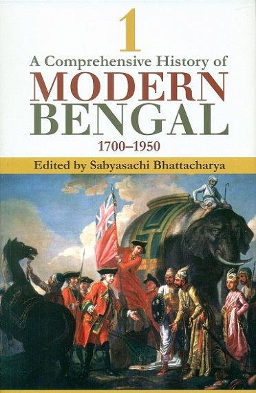 A comprehensive history of modern Bengal 1700-1950, 3 vols.