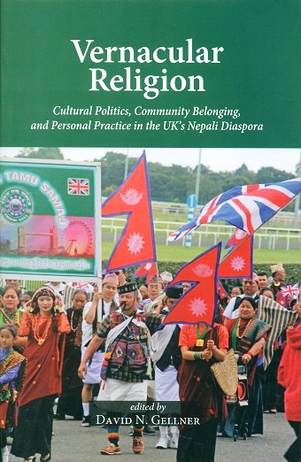 Vernacular religion: cultural politics, community belonging, and personal practice in the UK's Nepali diaspora,